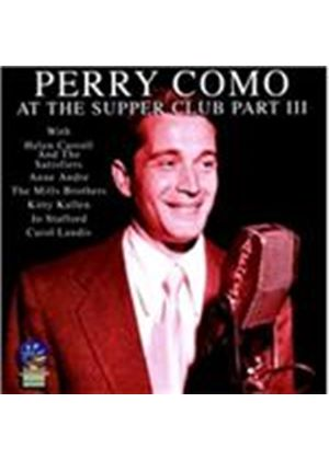 Perry Como - Live At The Supper Club, Pt. 3 (Live Recording) (Music CD)