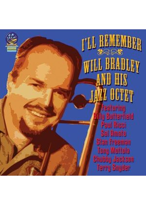 Will Bradley and His Jazz Octet - I'll Remember (Music CD)
