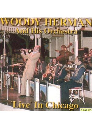 Woody Herman Orchestra (The) - Live In Chicago - 6th March 1981