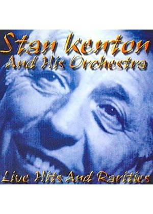 Stan Kenton Orchestra (The) - Live Hits And Rarities