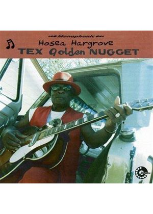 Hosea Hargrove - Tex Golden Nugget (Music CD)