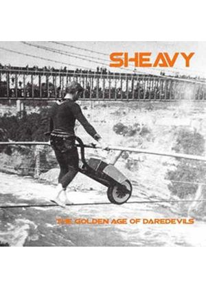 Sheavy - Golden Age Of Daredevils, The (Music CD)