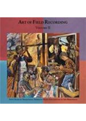 Various Artists - Art Of Field Recording Vol.2, The (50 Years Of Traditional American Music) (Music CD)