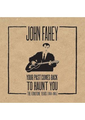 John Fahey - Your Past Comes Back To Haunt You (The Fonotone Years 1958-1965) (Music CD)