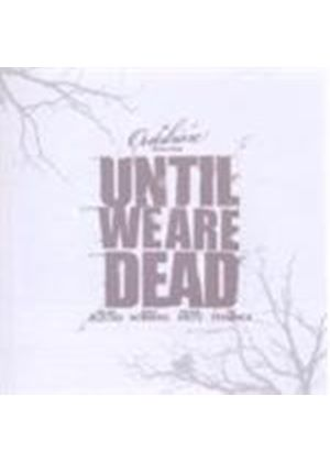 Outshine - Until We Are Dead (Music CD)