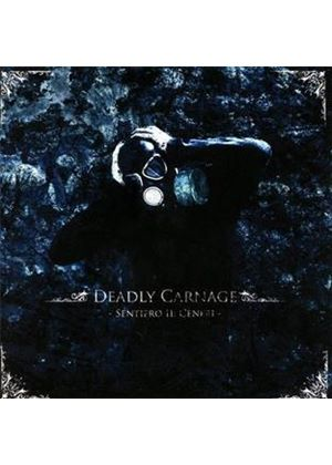 Deadly Carnage - Sentiero II (Ceneri) (Music CD)
