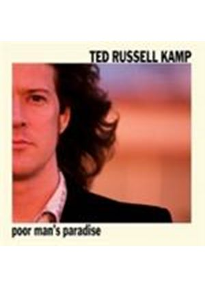 Ted Russell Kamp - Poor Man's Paradise (Music CD)