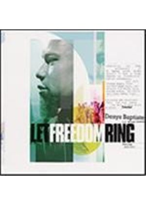 Denys Baptiste & Ben Okri - Let Freedom Ring