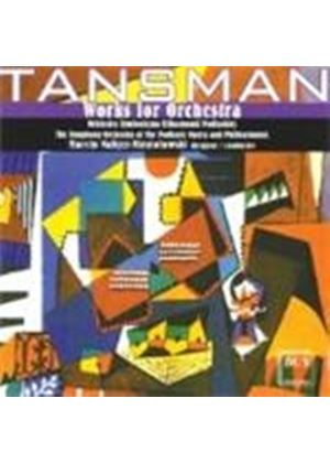Tansman: Orchestral Works