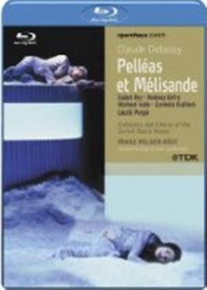 Debussy: Pelleas Et Melisande (Live Recording From The Zurich Opera House 2004) [Blu-ray]