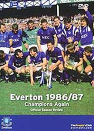 Everton Fc - 1986 / 1987 Season Review
