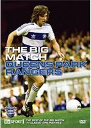 Big Match - Queens Park Rangers