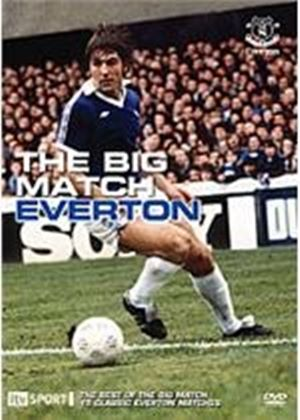 Big Match - Everton