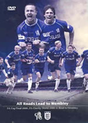 Chelsea FC - FA Charity Shield 2000: Chelsea FC vs Manchester United / The Road To Wembley 2000