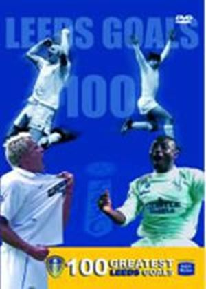 Leeds United - 100 Greatest Leeds Goals