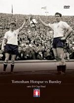 FA Cup Final 1962 - Tottenham vs Burnley