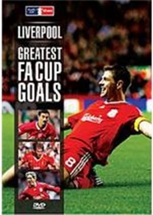 Liverpool - Greatest FA Cup Goals