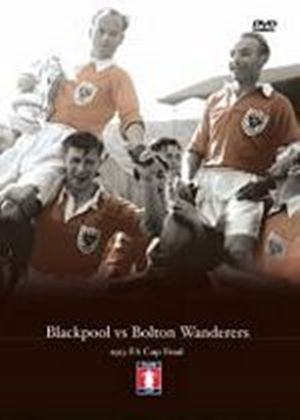 FA Cup Final 1953 - Blackpool vs Bolton Wanderers