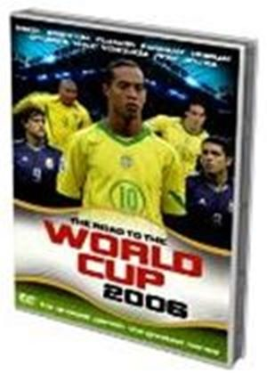 The Road to the World Cup 2006