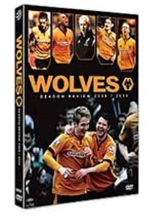 Wolves - Season Review 2009 / 2010