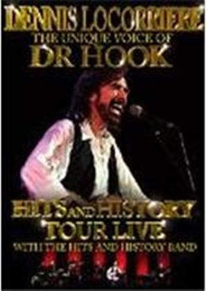Dennis Locorriere ? The Unique Voice Of Doctor Hook - Hits And History Tour Live