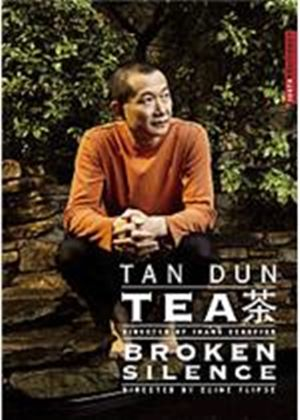 Tan Dun - Tea / Broken Silence