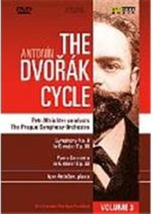 The Antonin Dvorak Cycle Vol.3