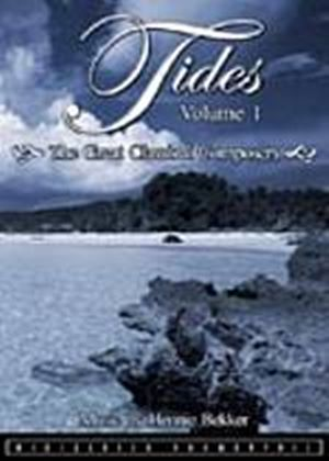 Tides - Vol. 1 - The Great Classical Composers