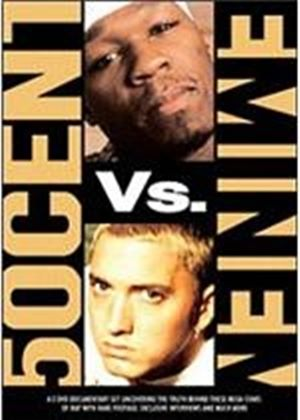50 Cent Vs. Eminem