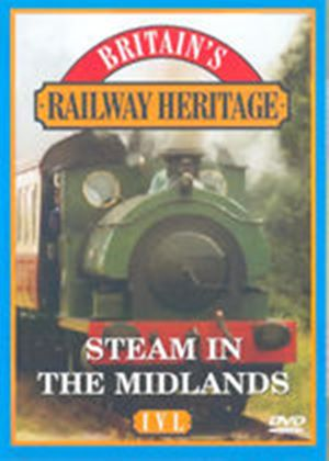 Railways Steam The Midlands