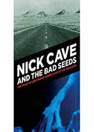 Nick Cave & the Bad Seeds: Road To God Knows Where & Live At The Paradiso (Music DVD)