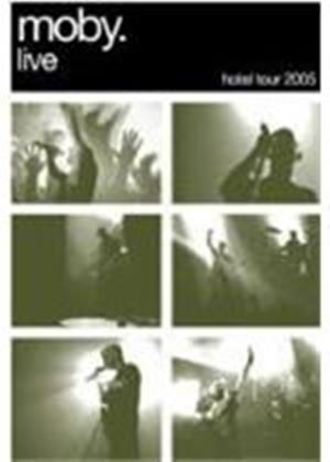 Moby - Live The Hotel Tour 2005 (+CD)