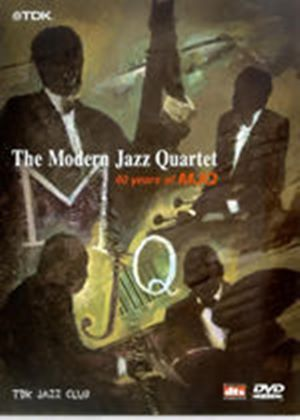 Modern Jazz Quartet-40 Yrs Of.