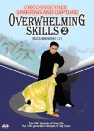 Chen-Style Tai Chi Sparring, Capture & Overwhelming Skills 2