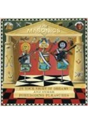 Masonics (The) - In Your Night Of Dreams & Other Foreboding Pleasures (Music CD)