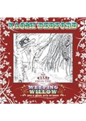 Naomi Bedford - Tales From The Weeping Willow (Music CD)
