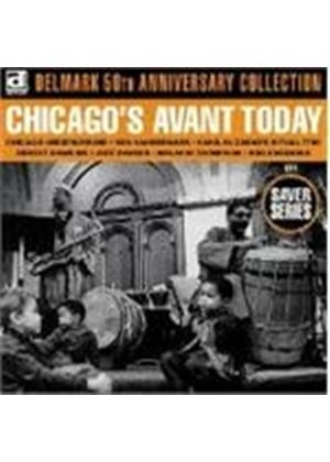 Various Artists - Chicago's Avant Today