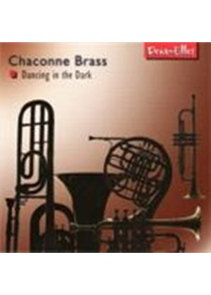 Chaconne Brass - Dancing in the Dark (Music CD)