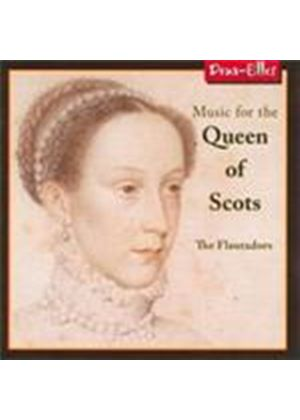 Music for the Queen of Scots (Music CD)