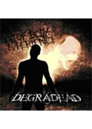 Degradead - Out Of Body Experience (Music CD)