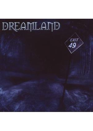 Dreamland - Exit 49 (Music CD)