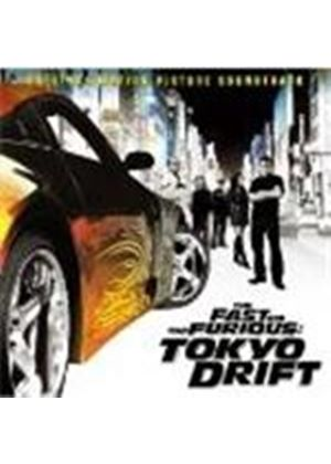 Original Soundtrack - The Fast And The Furious: Tokyo Drift [European Import]