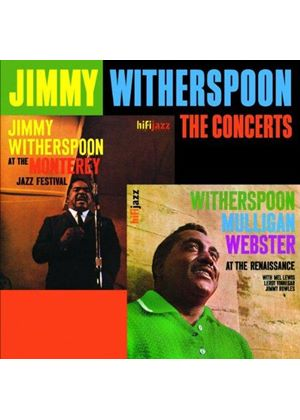 Jimmy Witherspoon - The 'Spoon Concerts [European Import]