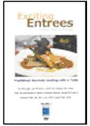 Gourmet Cooking - Exciting Entrees