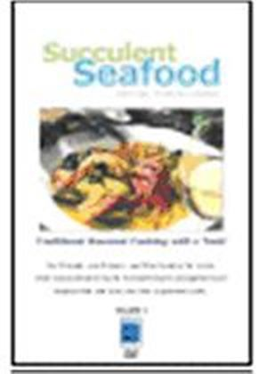 Gourmet Cooking - Succulent Seafood
