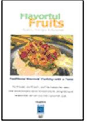 Gourmet Cooking - Flavourful Fruits