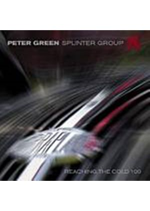 Peter Green Splinter Group - Reaching The Cold 100 (Music CD)