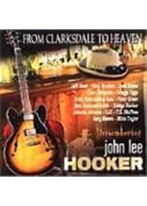 Various Artists - From Clarksdale To Heaven (A Tribute To John Lee Hooker)
