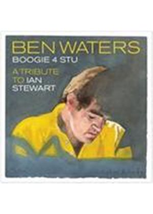 Ben Waters - Boogie 4 Stu (A Tribute To Ian Stewart) (Music CD)