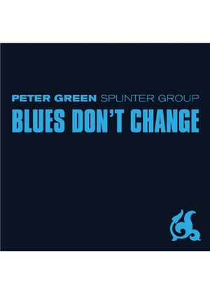 Peter Green - Blues Don't Change (Music CD)